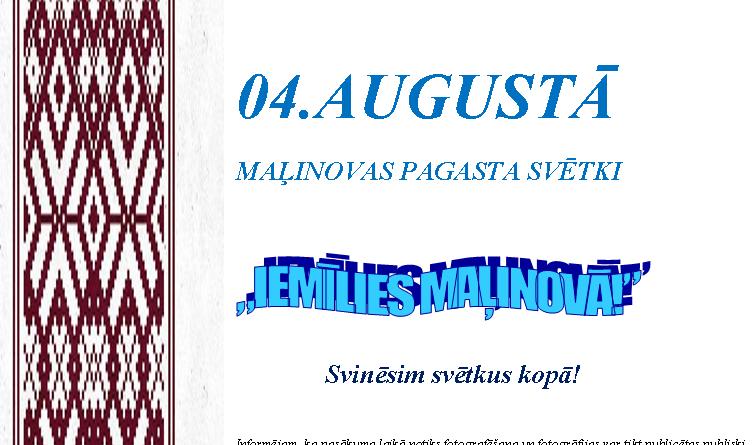"""MAĻINOVAS PAGASTA SVĒTKI """"IEMĪLIES MAĻINOVĀ!"""""""